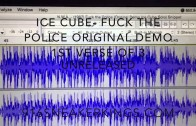 "Ice Cube's ""F*** Tha Police"" Unreleased Verse Leaked"